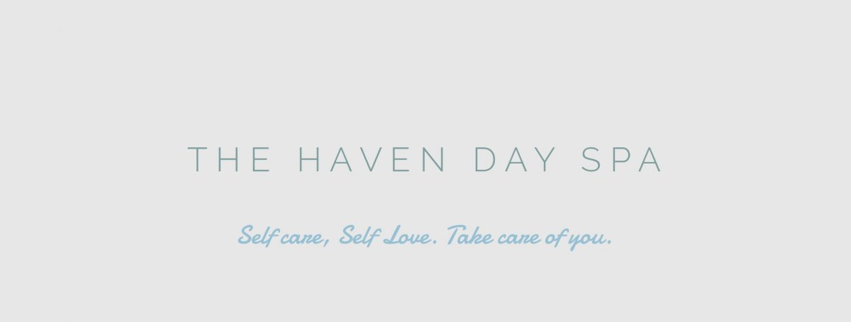 """The Haven Day Spa banner image. """"Self-care, self-love. Take care of yourself."""""""