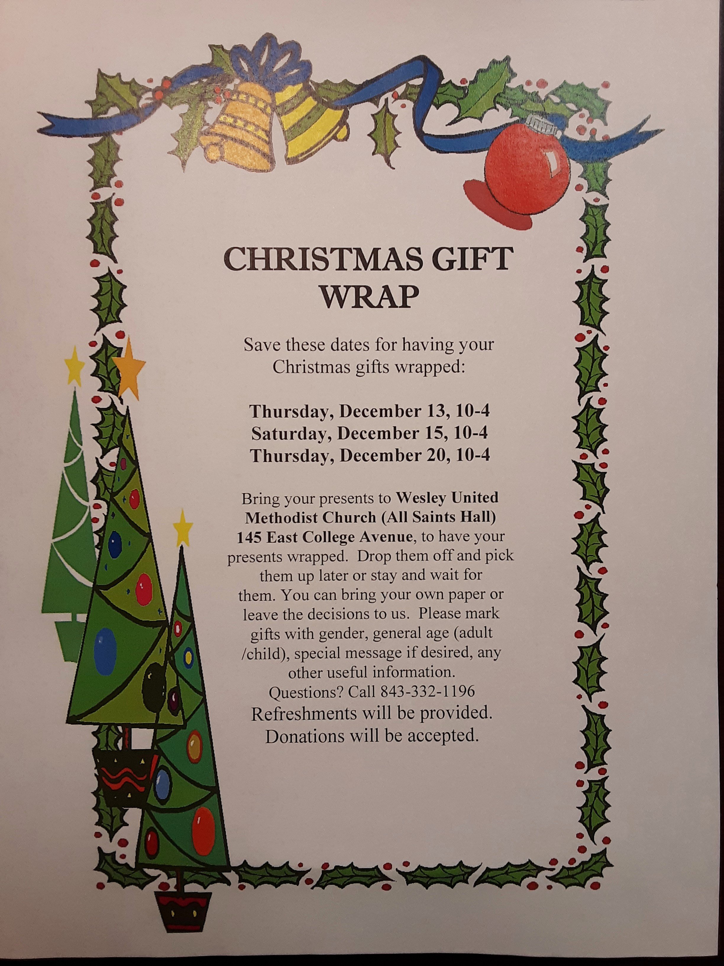 Bring your unwrapped presents to Wesley United Methodist Church on Dec. 13th, 15th, and 20th between 10am-4pm and our talented elves will wrap your presents ...